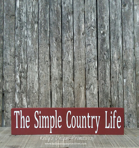 The Simple Country Life Sign