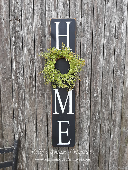 Vertical Home Sign