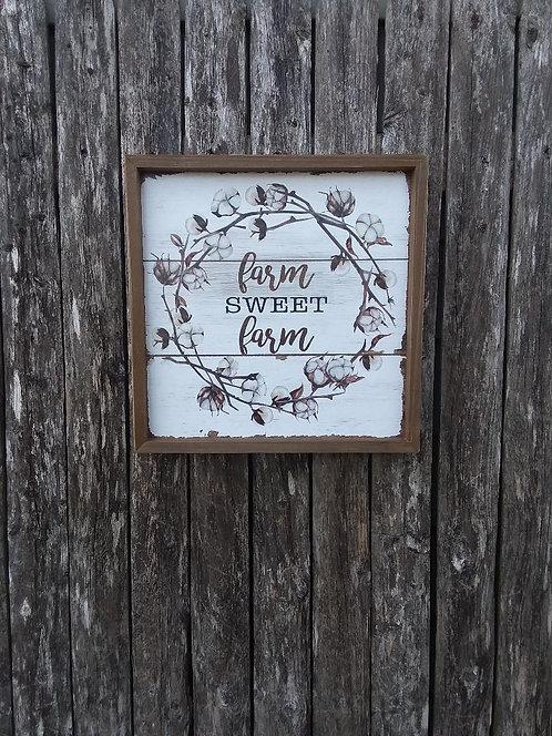 Farm Sweet Farm Cotton Sign