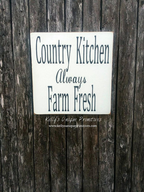 Country Kitchen Always Farm Fresh Sign