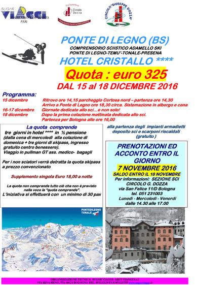 Ponte di Legno (BS) dal 15 al 18 dicembre 2016