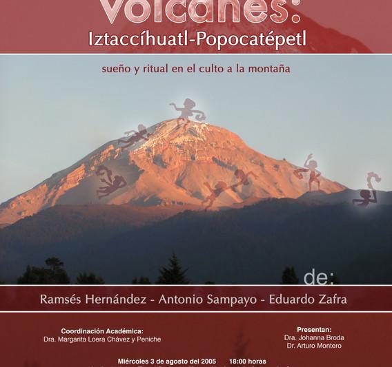 Allende los Volcanes: Iztaccíhuatl y Popocatépetl. Sueño y ritual en el culto a la montaña.