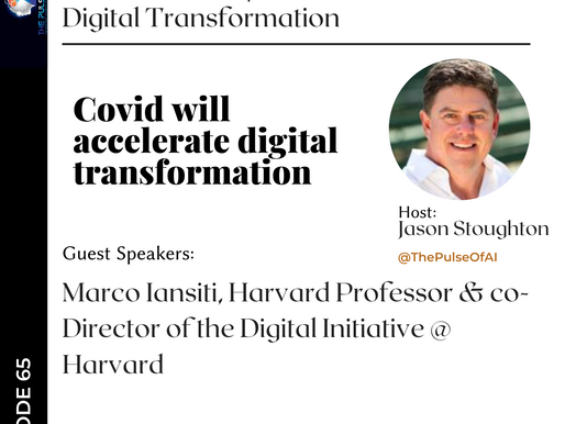 Digital Transformation: Covid-19 Changes Everything