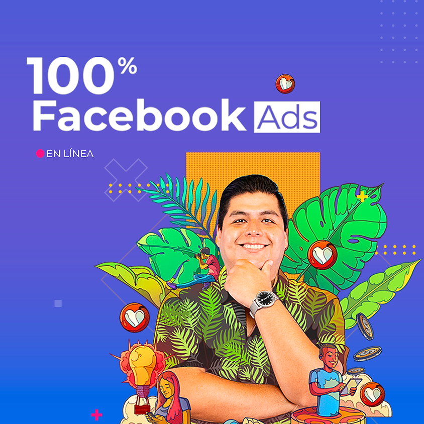 100% Facebook Ads MX