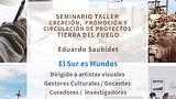 Tierra del Fuego: Cultura provincial invita a artistas visuales al seminario taller El sur es mundos