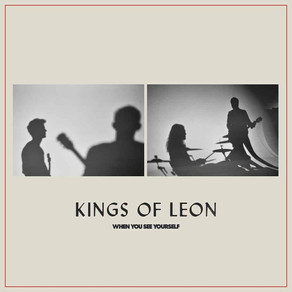 #review: Kings Of Leon - When You See Yourself