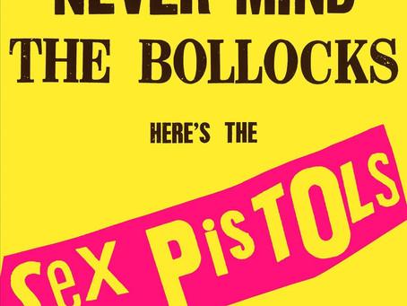 #BestOfTheRest : The Sex Pistols - Never Mind The Bollocks, Here's The Sex Pistols