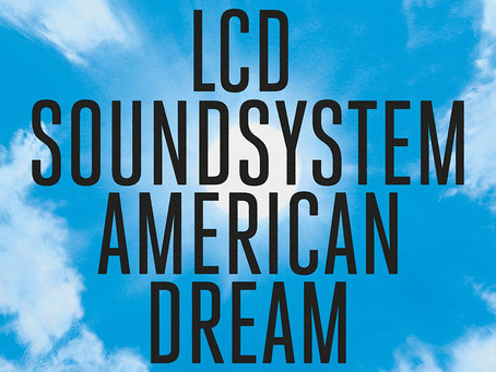 #review: LCD Soundsystem - American Dream