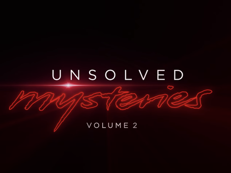 Δες το trailer για τη δεύτερη σεζόν του Unsolved Mysteries
