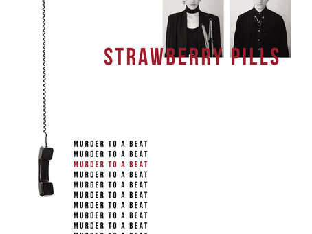 #review: Strawberry Pills - Murder To A Beat