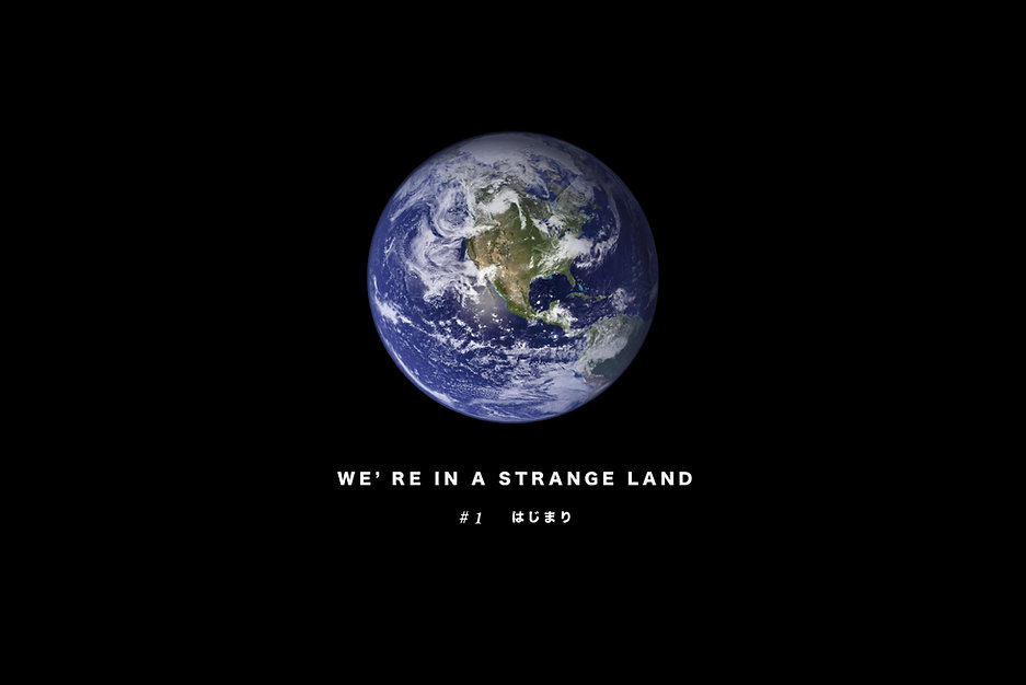 We're-in-a-Strange-Land.jpg