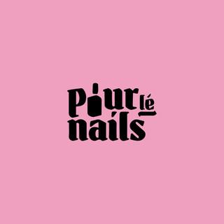 Pour le Nails
