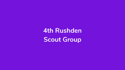 4th Rushden Scout Group