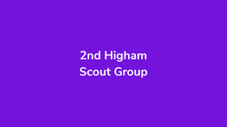 2nd Higham Scout Group