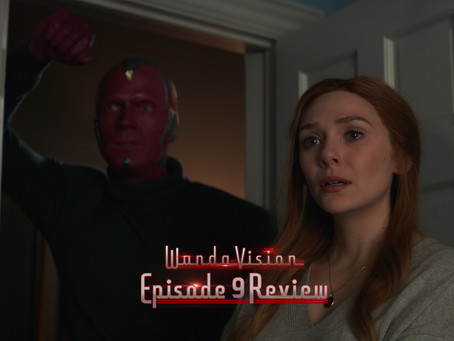 "WandaVision 1-09 ""The Series Finale"" Review"
