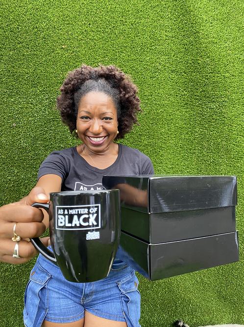 As A Matter of Black - CUSTOM MUG