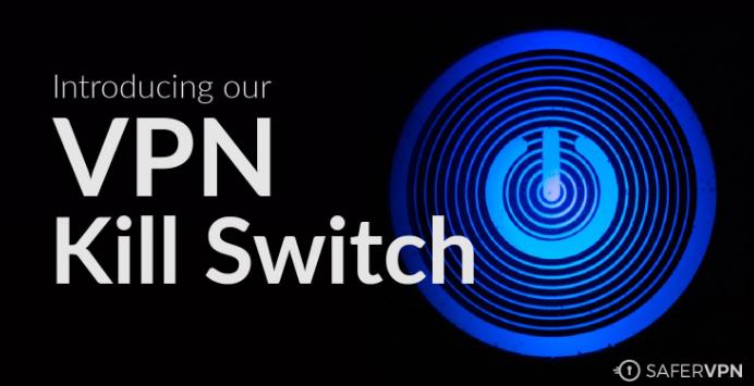 VPN KillSwitch - SaferVPN
