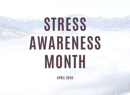 Stress Awareness Month 2020