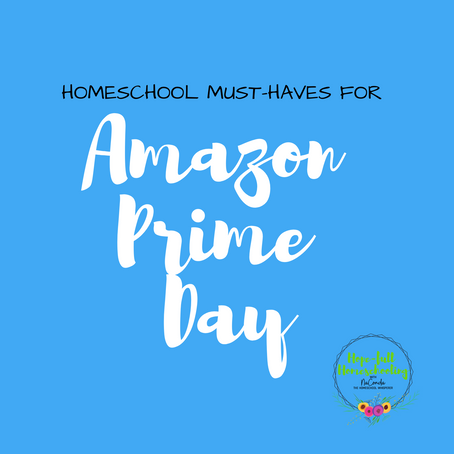 Homeschool Must-haves for Amazon Prime Day!