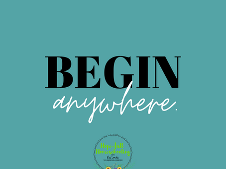 Begin Anywhere.