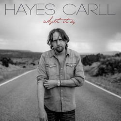 HayesCarll-WhatIsIs