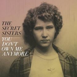 SecretSisters.The-YouDontOwn_9