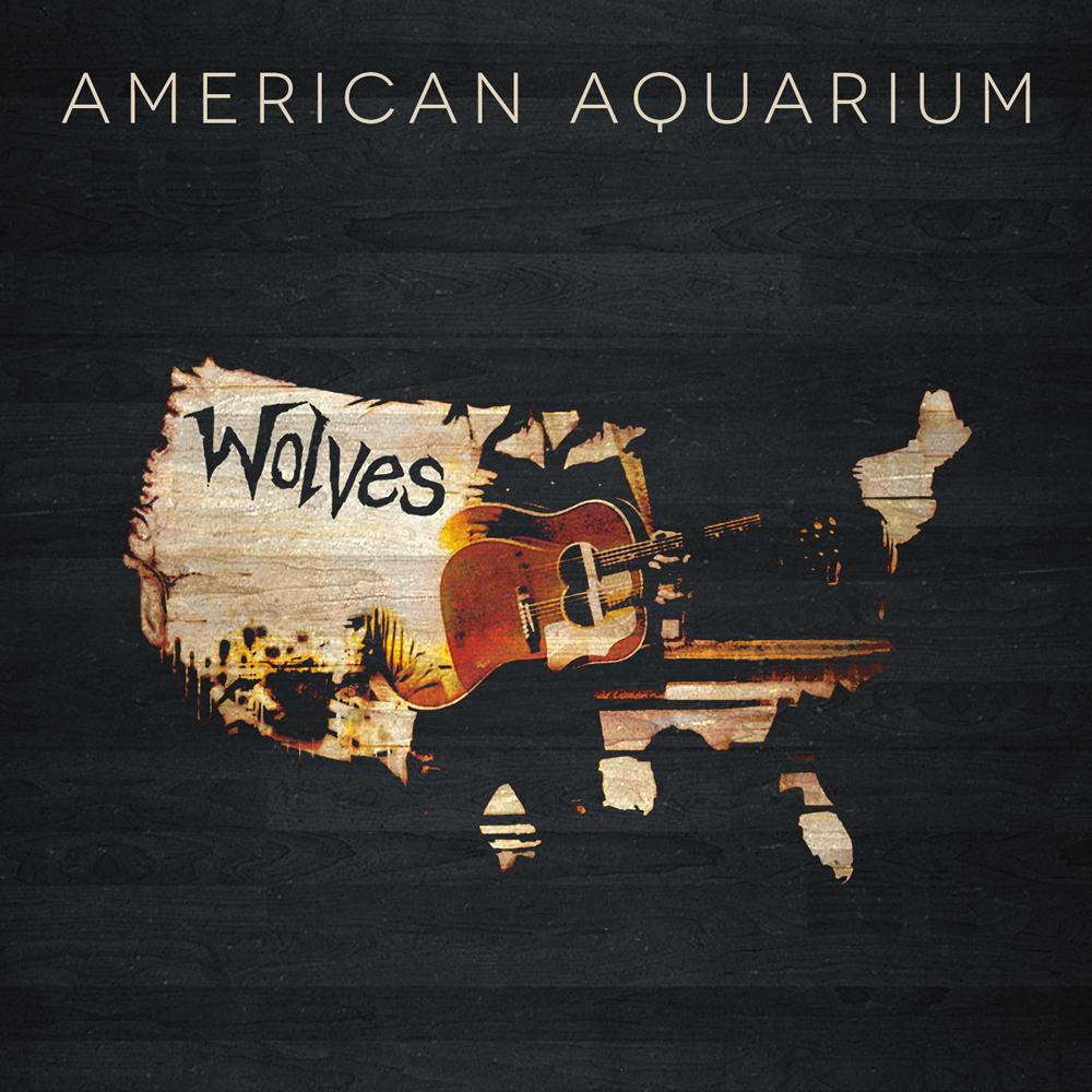 AmericanAquarium-Wolves