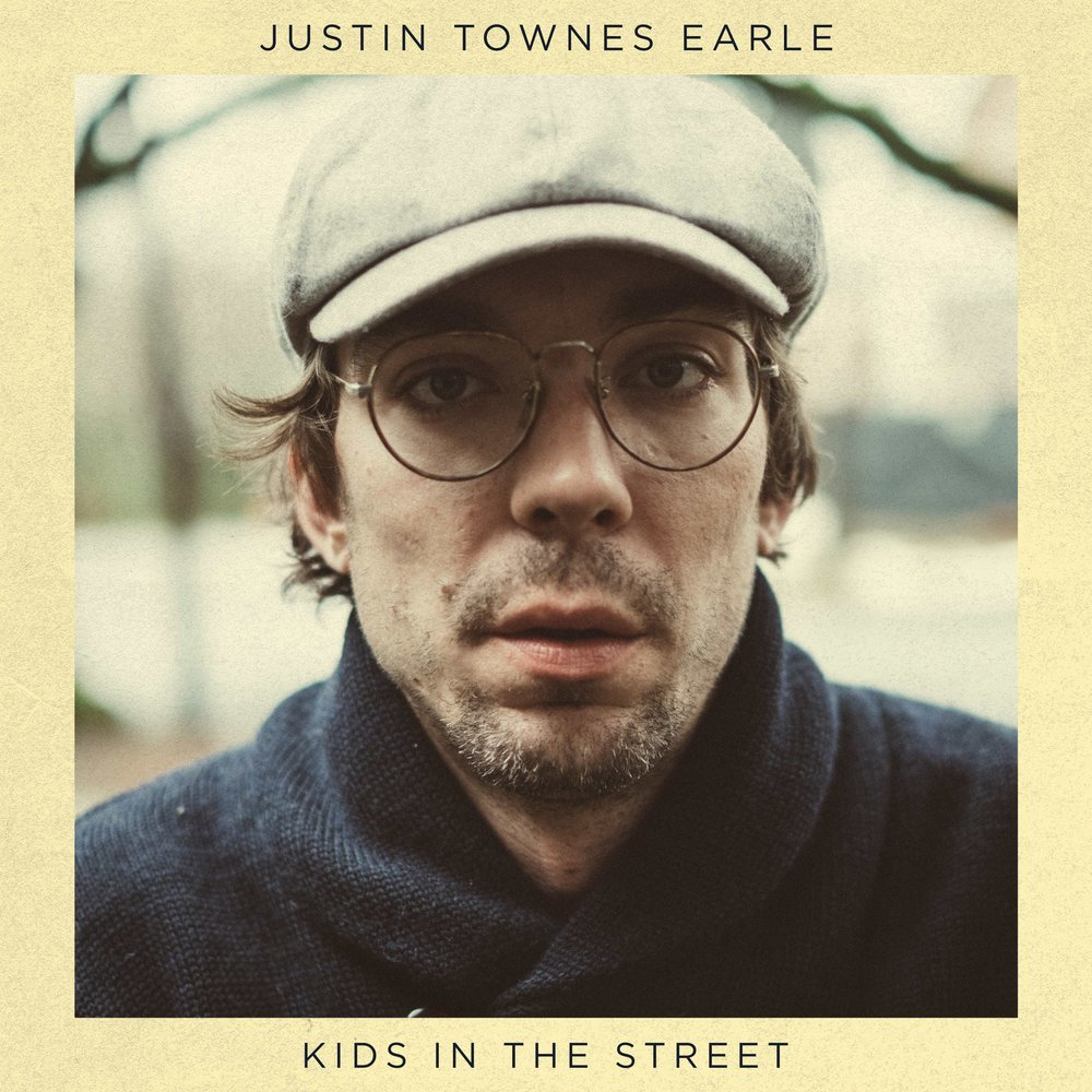 Justin+Townes+Earle+Kids+In+The+Street