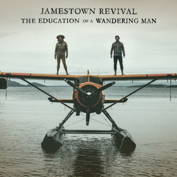 Jamestown-Revival-The-Education-Of-A-Wandering-Man-2016