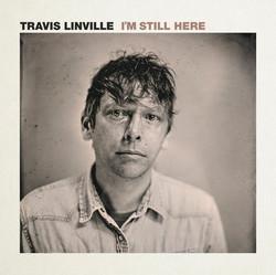 TravisLinville_ImStillHere