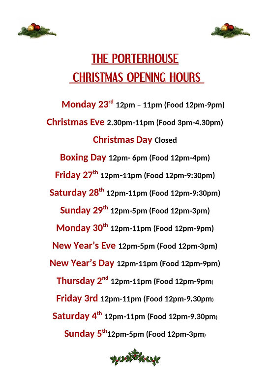 THE PORTERHOUSE christmas opening hours