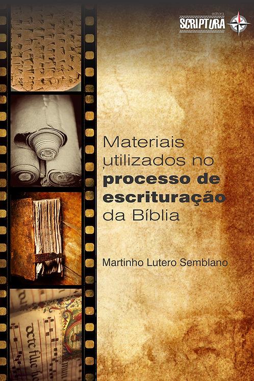Materiais utilizados no processo de escrituração da Bíblia