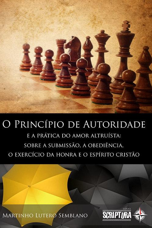 O Princípio de Autoridade e a prática do amor altruísta