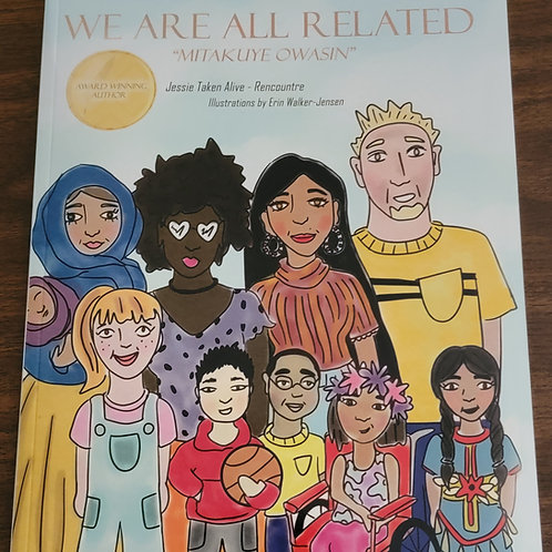 We Are All Related By Jessie Taken Alive-Rencountre