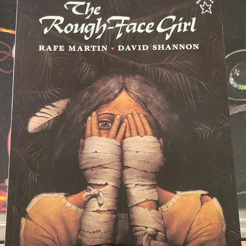 The Rough Faced Girl - Rafe Martin and David Shannon