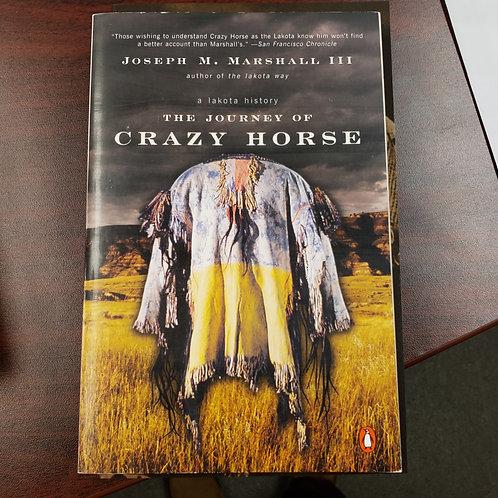 The Journey of Crazy Horse - Joseph M. Marshall III