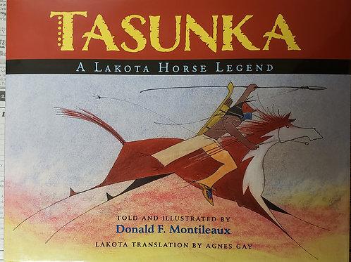 Tasunka - A Lakota Horse Legend