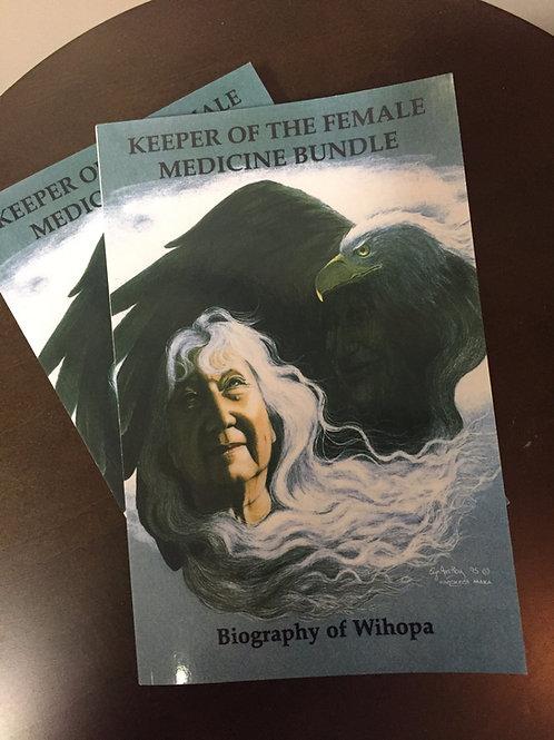 Keeper of the Female Medicine Bundle