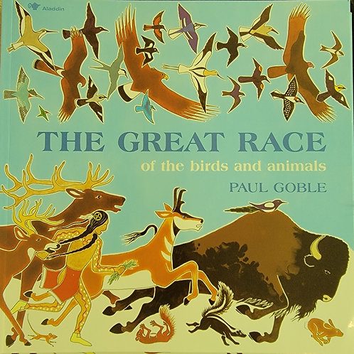 The Great Race of the birds and animals - written by Paul Gobel