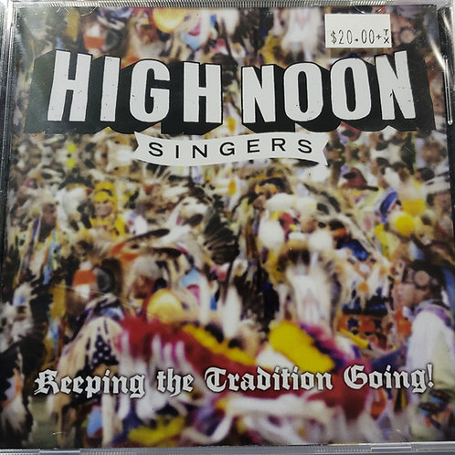 Keeping The Tradition Going! - High Noon Singers
