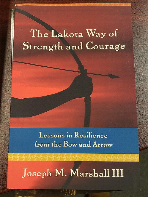 Lakota Way of Strength and Courage