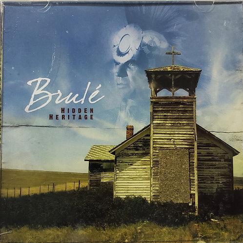 Brule - Hidden Heritage
