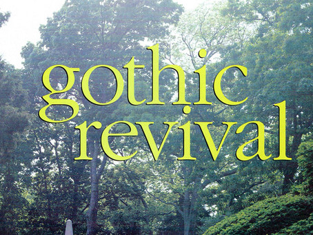 Gothic Revival - Southern Accents