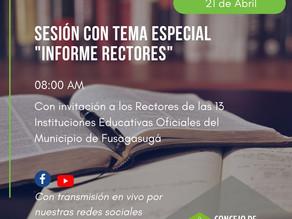 Sesión tema especial: Informe por parte de los Rectores