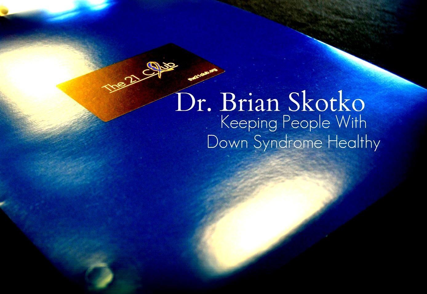 Dr. Brian Skotko