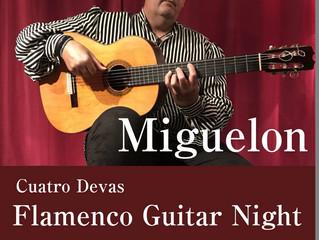 """9/21(金)フラメンコギターライブ MIGUELON  en """"Cuatro Devas 北新地"""""""