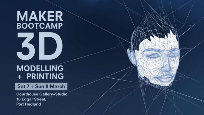 3D MODELLING + PRINTING | MAKER BOOTCAMP