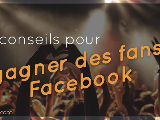 6 conseils pour gagner des fans sur votre page entreprise Facebook