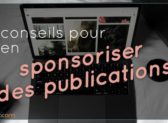 6 conseils pour bien sponsoriser vos publications