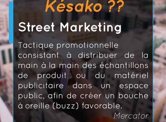 Késako ?? Le Street Marketing